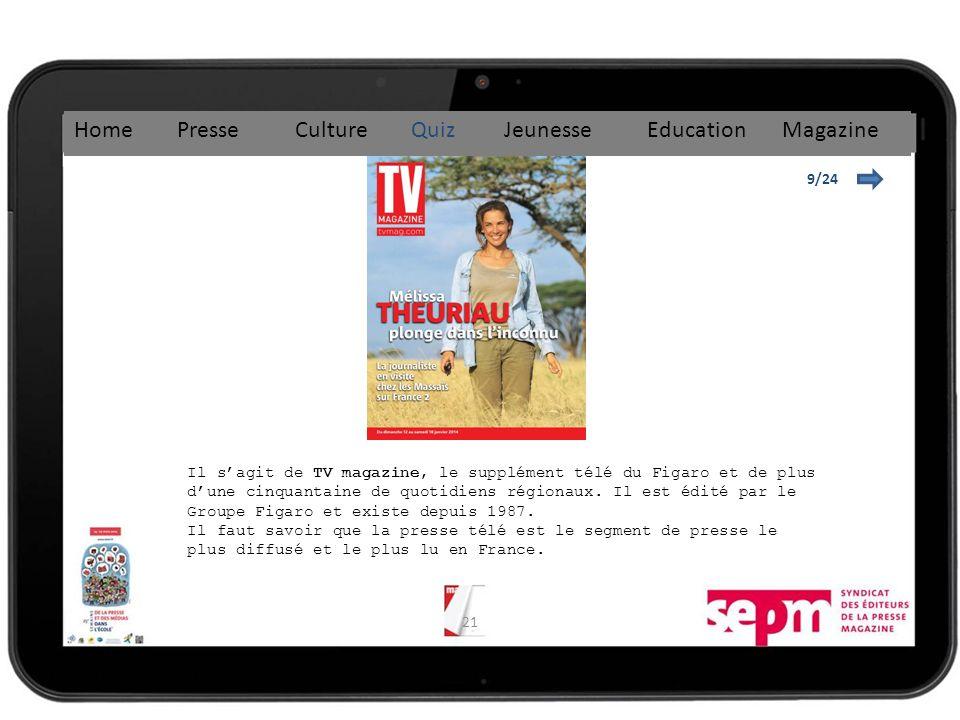 21 9/24 Home Presse Culture Quiz Jeunesse Education Magazine Il sagit de TV magazine, le supplément télé du Figaro et de plus dune cinquantaine de quotidiens régionaux.