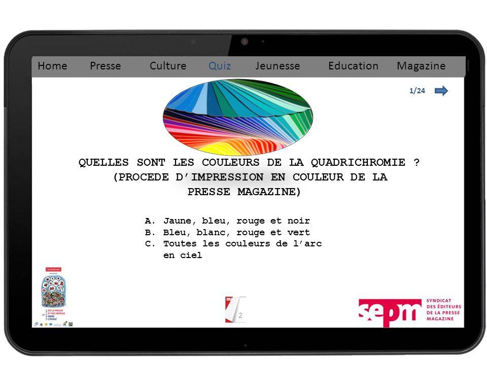 3 Jaune, bleu, rouge, noir 1/24 Home Presse Culture Quiz Jeunesse Education Magazine A.