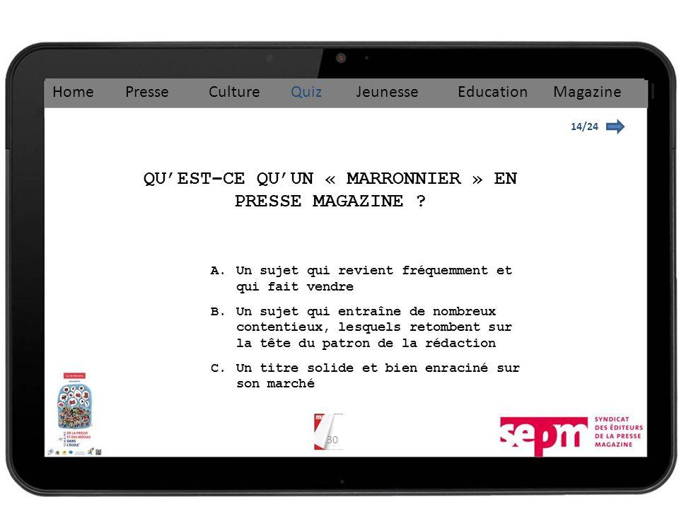 30 14/24 QUEST–CE QUUN « MARRONNIER » EN PRESSE MAGAZINE .