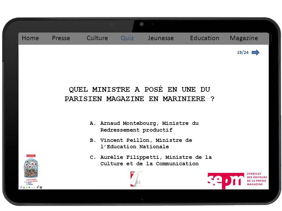 43 19/24 QUEL MINISTRE A POSÉ EN UNE DU PARISIEN MAGAZINE EN MARINIERE .