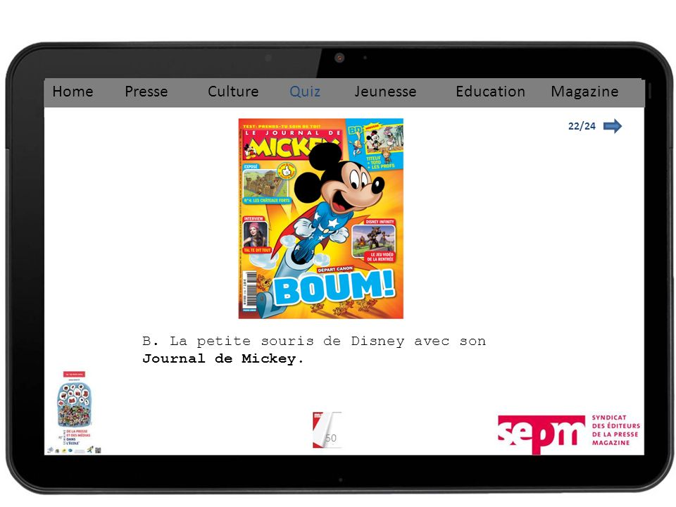 50 22/24 Home Presse Culture Quiz Jeunesse Education Magazine B.