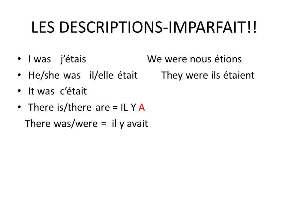 LES DESCRIPTIONS-IMPARFAIT!.