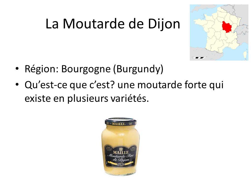 La Moutarde de Dijon Région: Bourgogne (Burgundy) Quest-ce que cest.