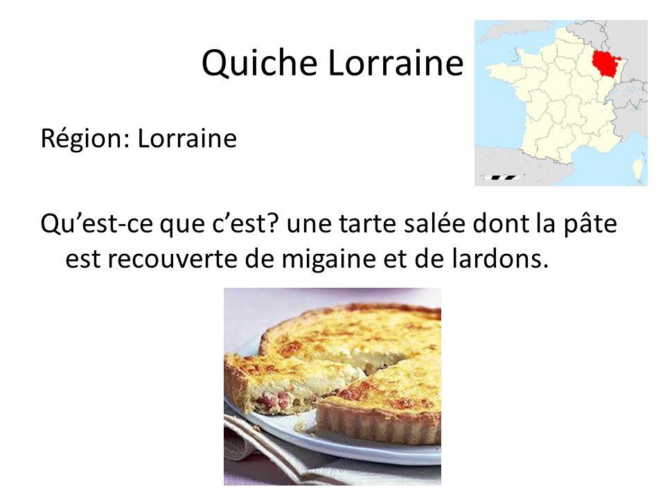 Quiche Lorraine Région: Lorraine Quest-ce que cest.