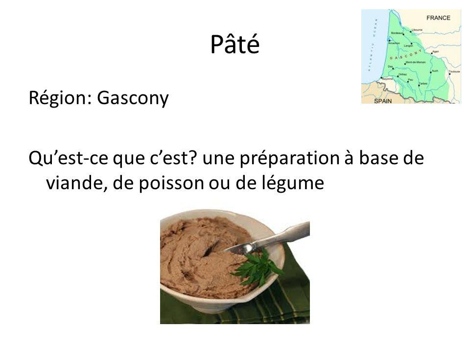 Pâté Région: Gascony Quest-ce que cest une préparation à base de viande, de poisson ou de légume
