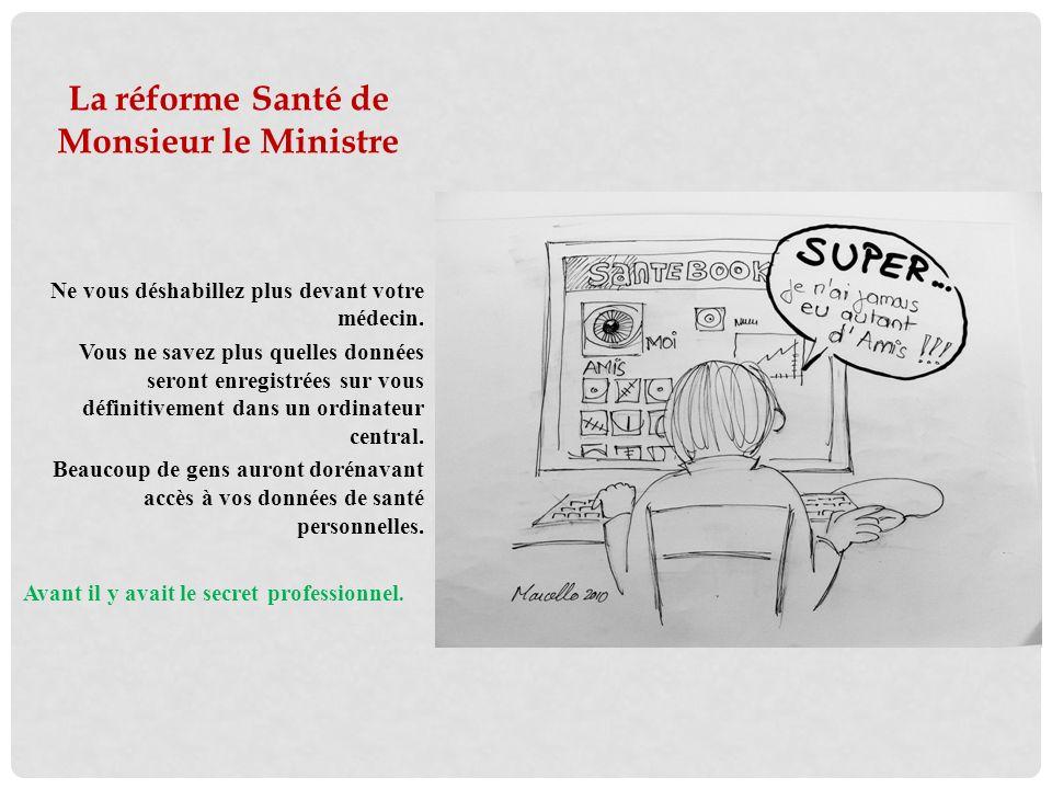 Der Herr Minister macht eine Gesundheitsreform In Luxemburg wird die Zweitklassenmedizin obligatorisch.