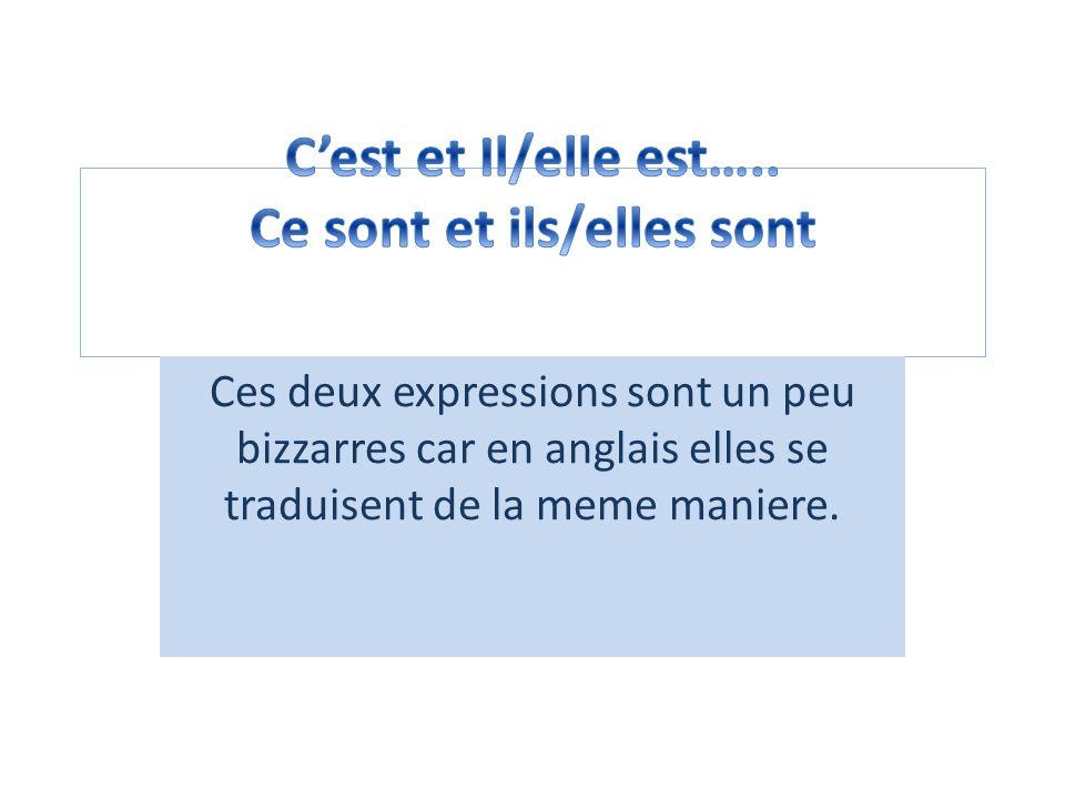 Ces deux expressions sont un peu bizzarres car en anglais elles se traduisent de la meme maniere.
