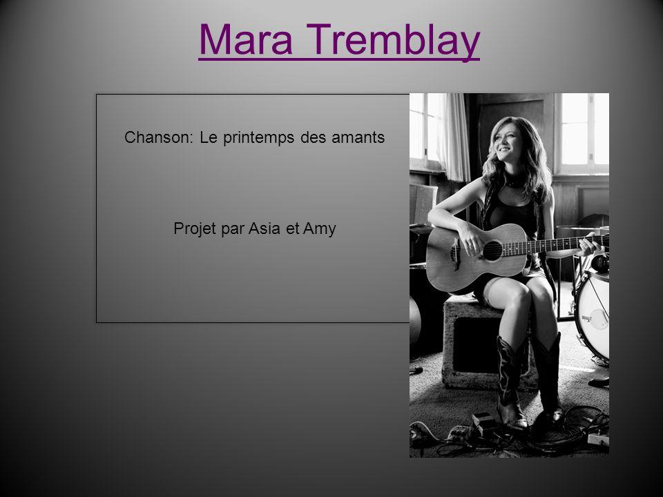 Mara Tremblay Chanson: Le printemps des amants Projet par Asia et Amy