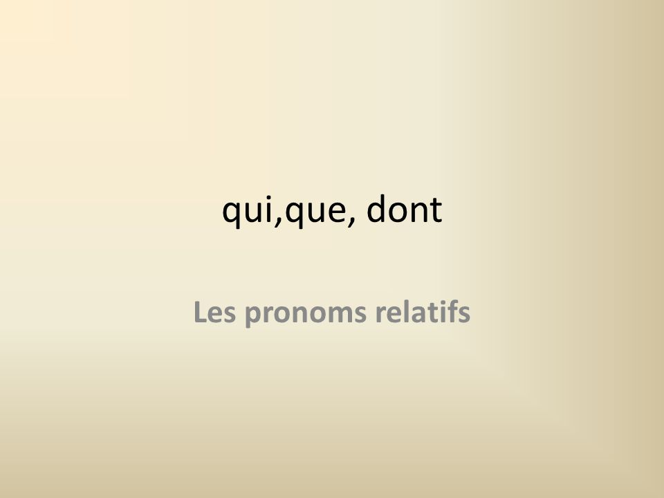 Qui = who/which You use qui when the word youre referring back to is the subject of the verb coming after qui:subject – Lhomme qui habite à côté = The man who lives next door – Le livre qui est sur la table = The book which is on the table
