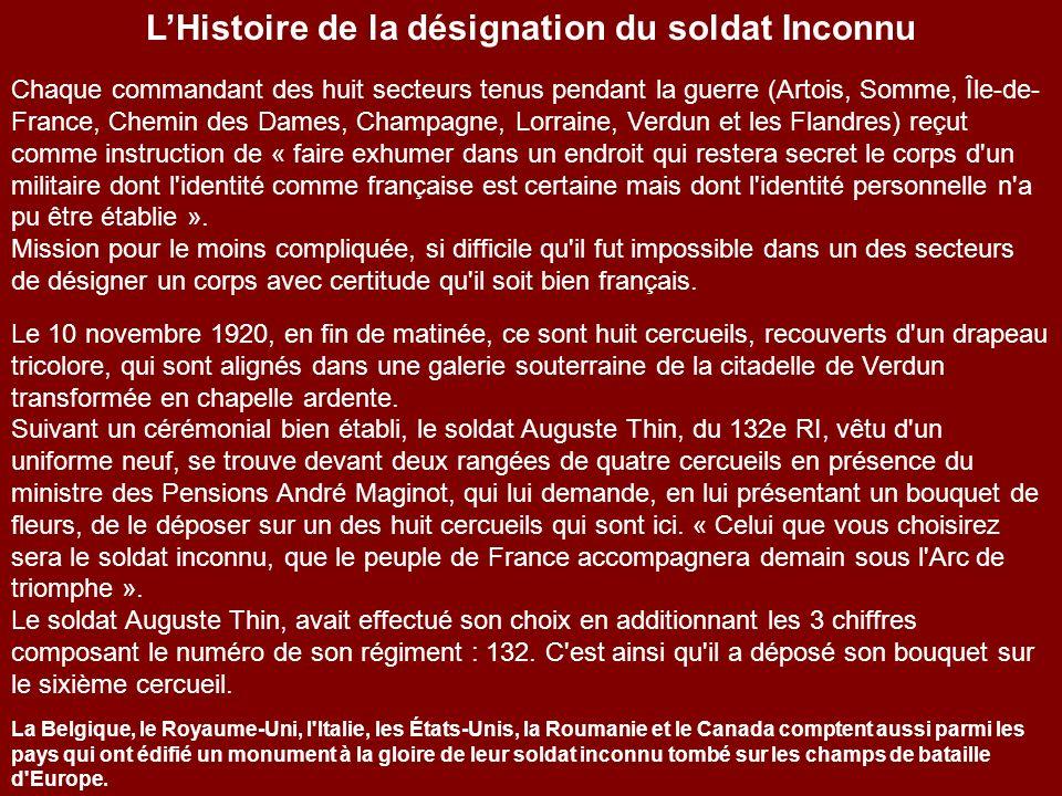 Monument du soldat inconnu Français Arc de Triomphe Paris Histoire du soldat inconnu Le 12 juillet 1918, un député, Maurice Maunoury, soumet l'idée d'