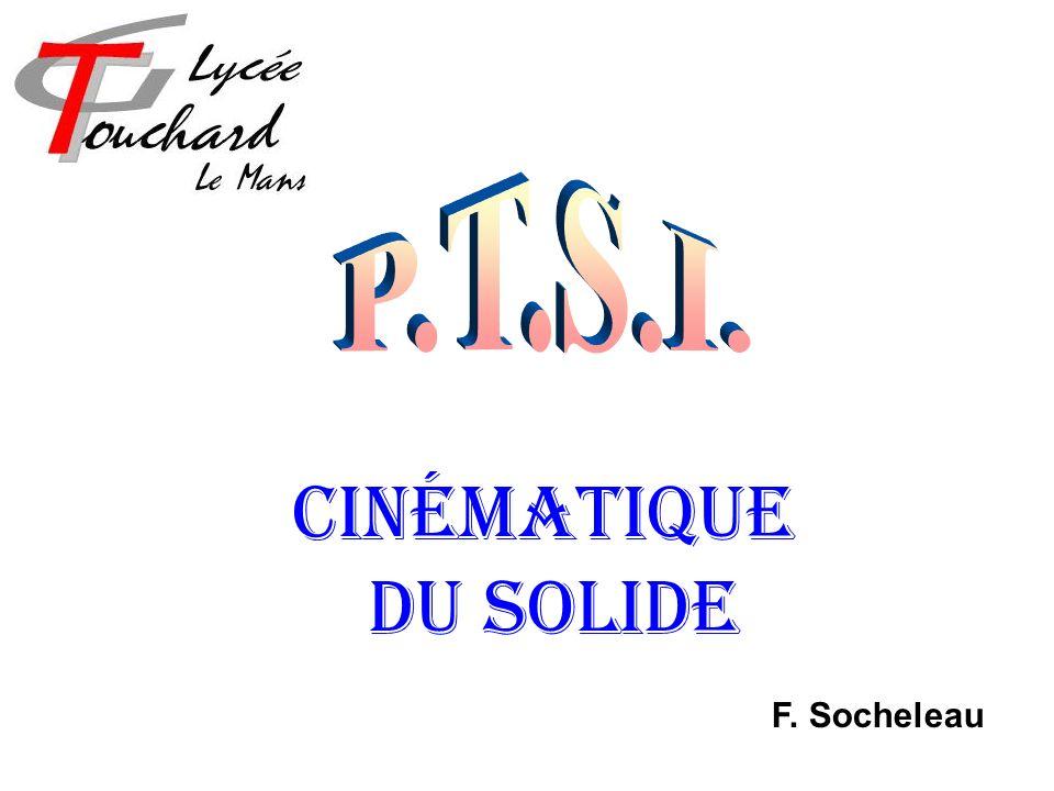 Cinématique du solide F. Socheleau