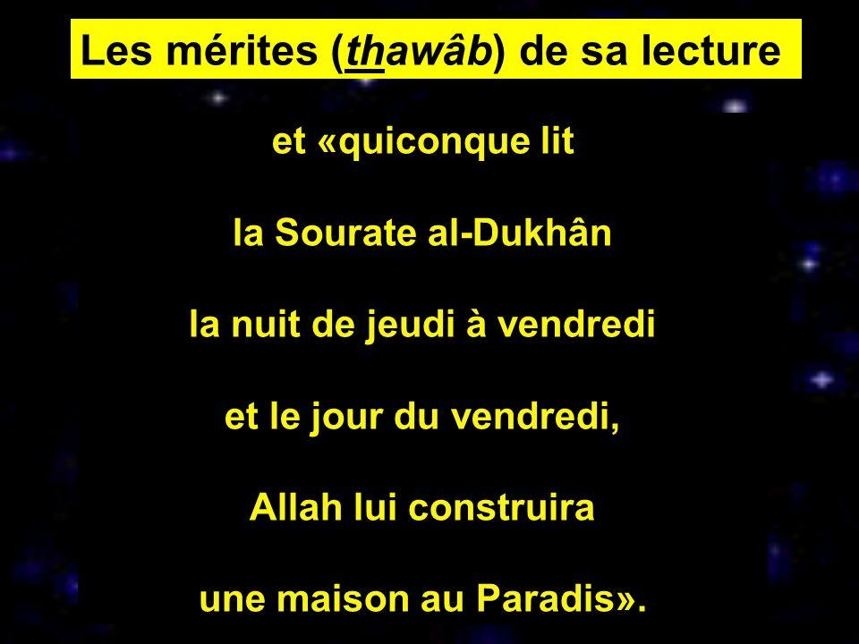 Selon Abû Hamzah al-Thamâlî, l Imam Mûsâ al-Kadhim (p) dit: «Quiconque lit cette Sourate pendant ses prières obligatoires et surérogatoires Allah le ressuscitera le Jour du Jugement avec les gens rassurés,