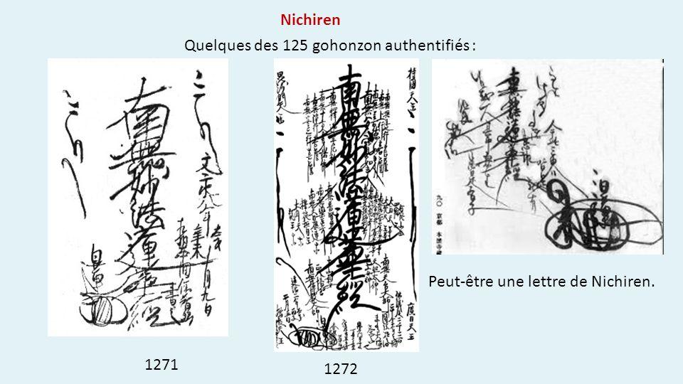 Nichiren Quelques des 125 gohonzon authentifiés : 1271 Peut-être une lettre de Nichiren. 1272