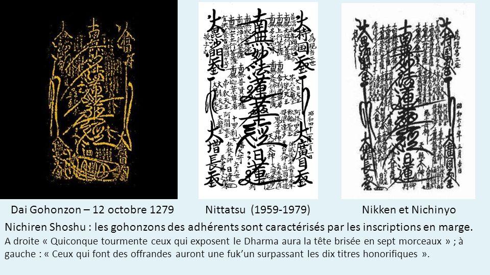 Dai Gohonzon – 12 octobre 1279 Nittatsu (1959-1979) Nikken et Nichinyo Nichiren Shoshu : les gohonzons des adhérents sont caractérisés par les inscriptions en marge.