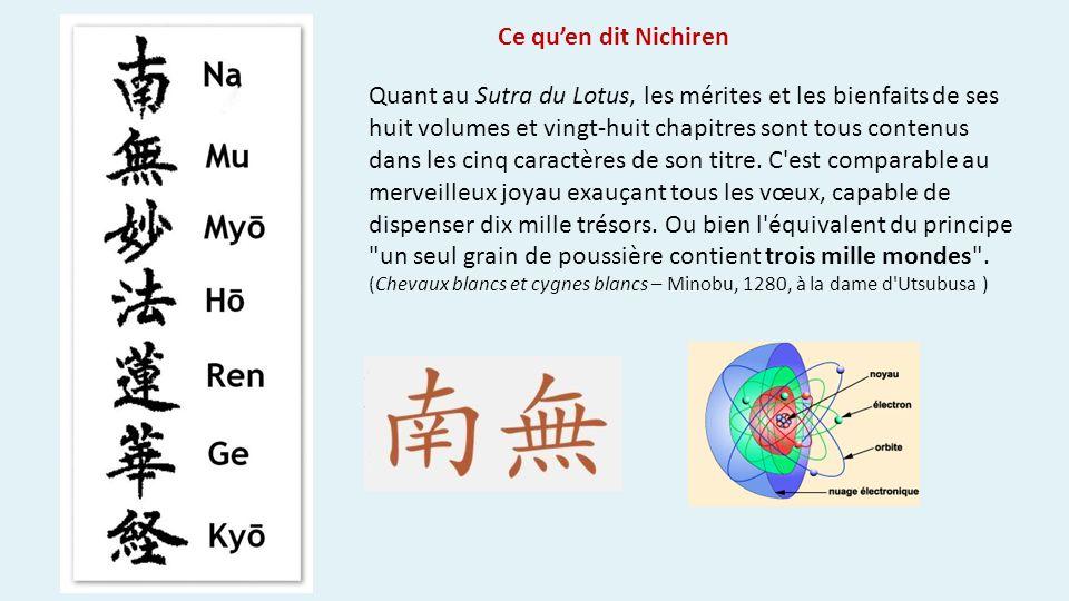 Ce quen dit Nichiren Quant au Sutra du Lotus, les mérites et les bienfaits de ses huit volumes et vingt-huit chapitres sont tous contenus dans les cinq caractères de son titre.