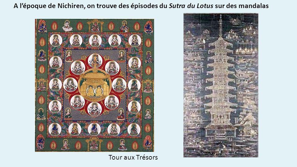 A lépoque de Nichiren, on trouve des épisodes du Sutra du Lotus sur des mandalas Tour aux Trésors