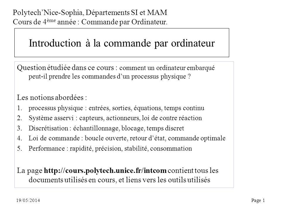 PolytechNice-Sophia, Départements SI et MAM Cours de 4 ème année : Commande par Ordinateur.