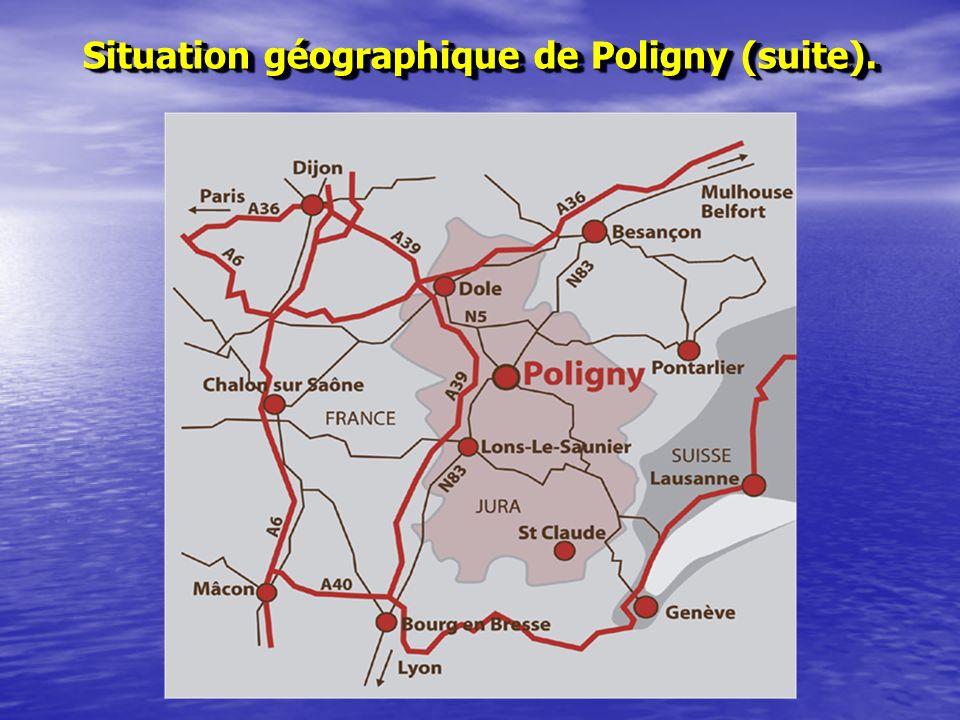 Situation géographique de Poligny (suite). Situation géographique de Poligny (suite).