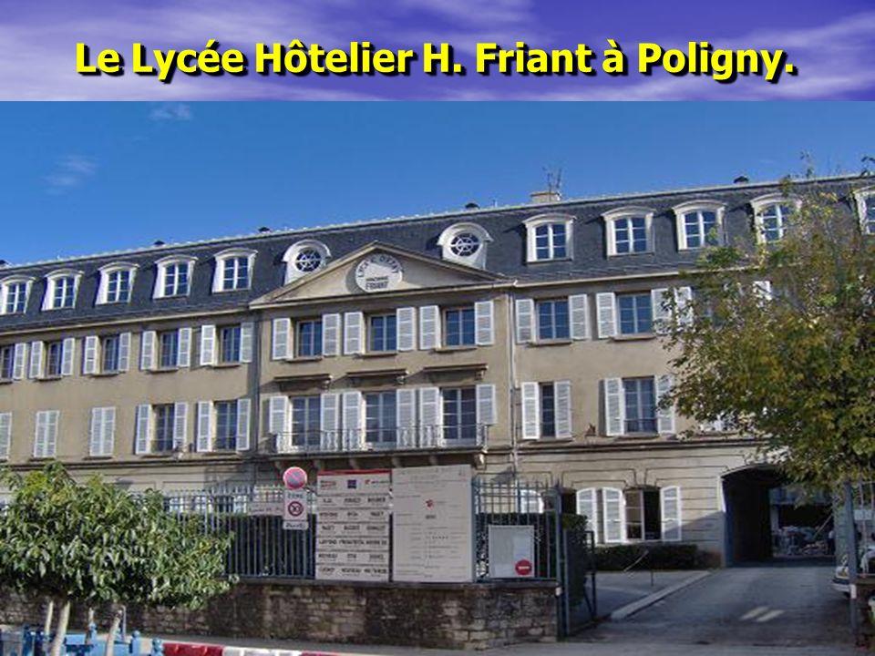 Le Lycée Hôtelier H. Friant à Poligny.