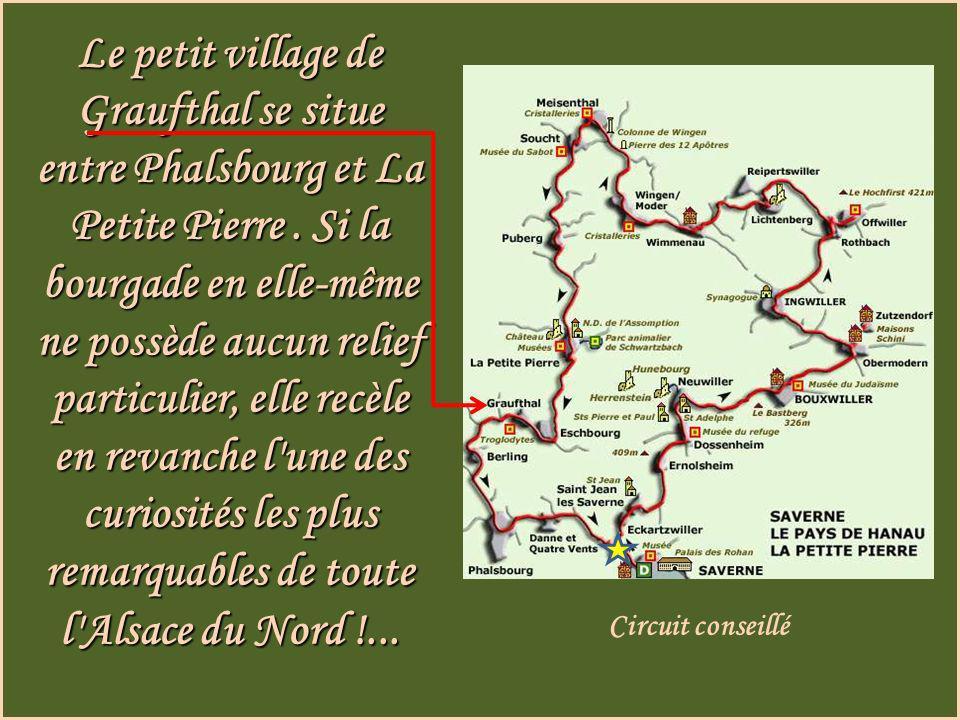 Le petit village de Graufthal se situe entre Phalsbourg et La Petite Pierre.