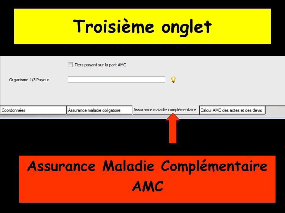 Troisième onglet Assurance Maladie Complémentaire AMC