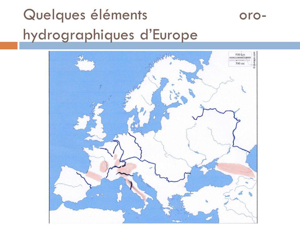 Quelques éléments oro- hydrographiques dEurope