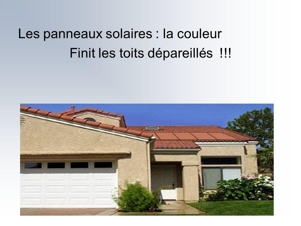 Les panneaux solaires : la couleur Finit les toits dépareillés !!!