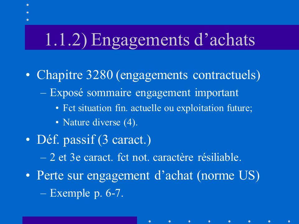 1.1.3) Éventualités Chapitre 3290 (éventualités) –Déf.: situat.