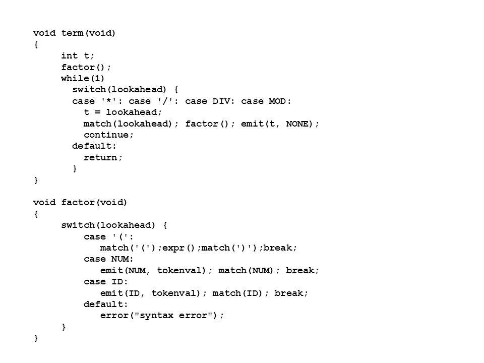void match(int t) { if (lookahead == t) lookahead = lexan(); else error( syntax error ); } /******** symbol.c ************/ #include global.h #define STRMAX 999 /*taille de la table lexemes*/ #define SYMMAX 100 /* taille de symtable*/ char lexemes[STRMAX]; int lastchar = -1; /*derniere position */ /* utilisee dans lexemes*/ struct entry symtable[SYMMAX]; int lastentry= 0; /*derniere position */ /* utilisee dans symtable*/