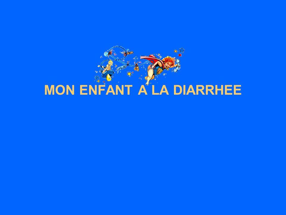 MON ENFANT A LA DIARRHEE