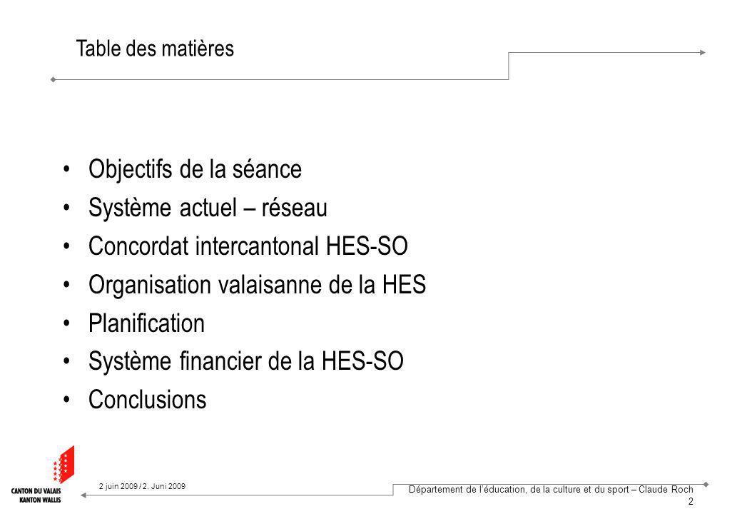 Département de léducation, de la culture et du sport – Claude Roch 3 2 juin 2009 / 2.