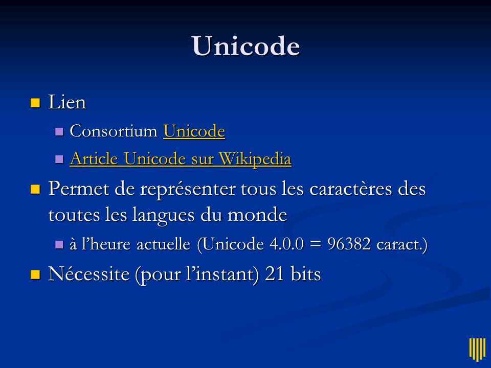 Unicode Lien Lien Consortium Unicode Consortium UnicodeUnicode Article Unicode sur Wikipedia Article Unicode sur Wikipedia Article Unicode sur Wikiped