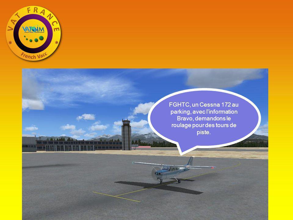 FGHTC, un Cessna 172 au parking, avec linformation Bravo, demandons le roulage pour des tours de piste.