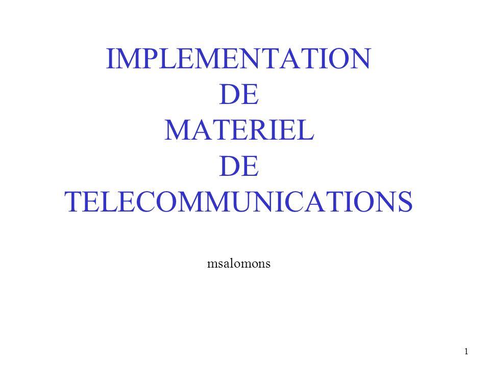 1 IMPLEMENTATION DE MATERIEL DE TELECOMMUNICATIONS msalomons