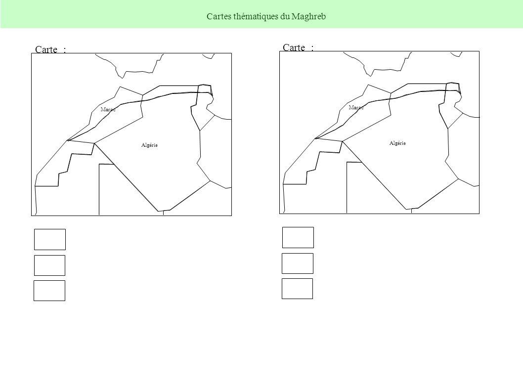 Algérie Maroc Carte : Algérie Maroc Carte : Cartes thématiques du Maghreb