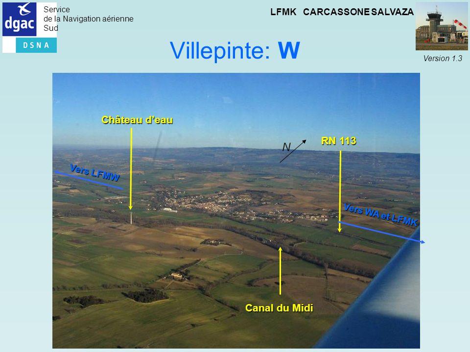 Service de la Navigation aérienne Sud LFMK CARCASSONE SALVAZA Version 1.3 Villepinte: W Château deau RN 113 Canal du Midi Vers WA et LFMK Vers LFMW N