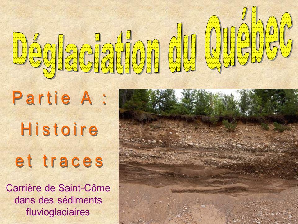 Carrière de Saint-Côme dans des sédiments fluvioglaciaires