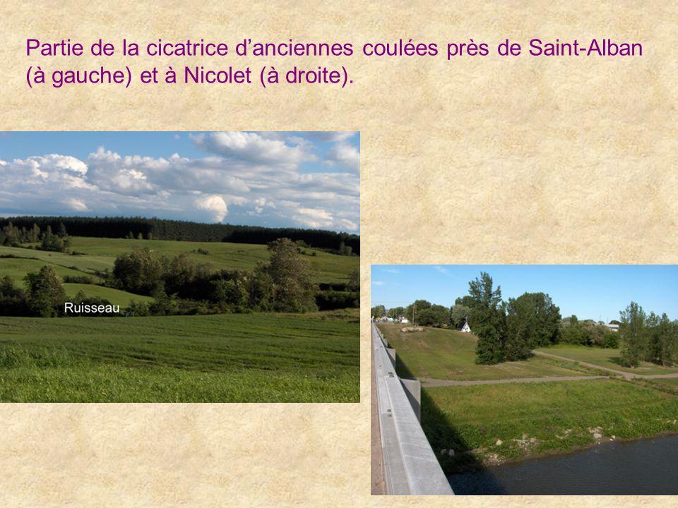 Partie de la cicatrice danciennes coulées près de Saint-Alban (à gauche) et à Nicolet (à droite).
