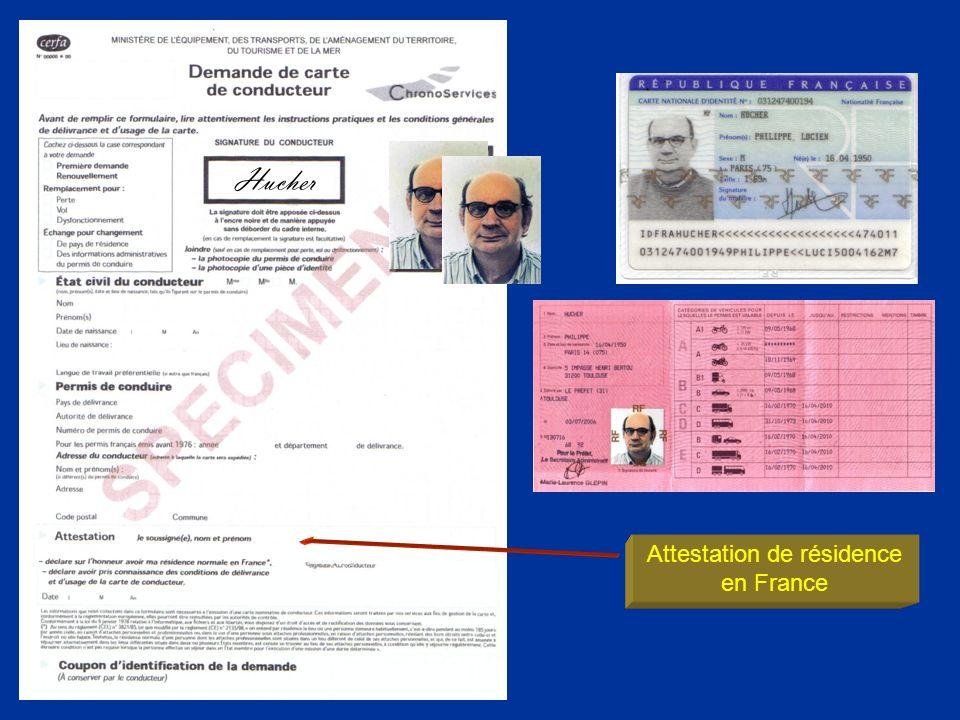 Attestation de résidence en France Hucher