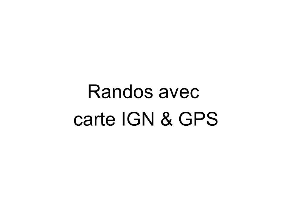 Randos avec carte IGN & GPS