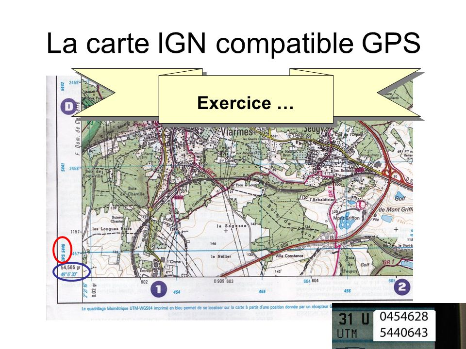 La carte IGN compatible GPS Exercice …