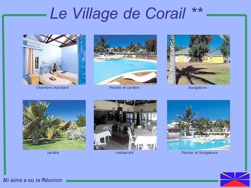 Le Village de Corail ** Chambre standardPiscine et jardinsbungalows jardinsrestaurantPiscine et bungalows Mi aime a ou la Réunion