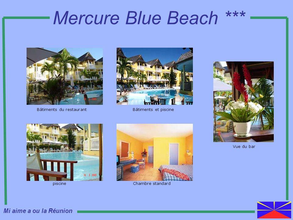 Mercure Blue Beach *** piscine Bâtiments du restaurantBâtiments et piscine Chambre standard Vue du bar Mi aime a ou la Réunion