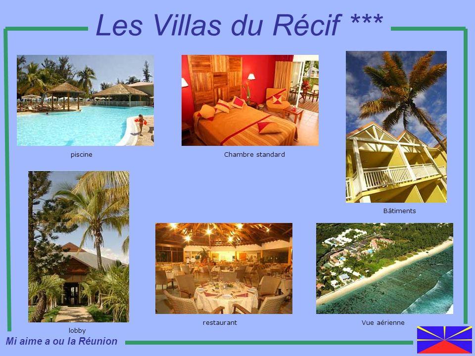Les Villas du Récif *** piscineChambre standard Bâtiments lobby Vue aériennerestaurant Mi aime a ou la Réunion