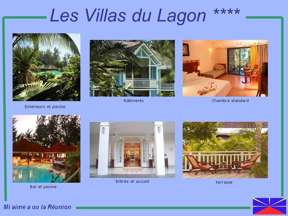 Les Villas du Lagon **** Extérieurs et piscine Bar et piscine ¨Bâtiments ¨Entrée et accueil Chambre standard terrasse Mi aime a ou la Réunion
