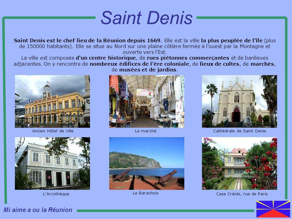 Saint Denis est le chef lieu de la Réunion depuis 1669. Elle est la ville la plus peuplée de l'île (plus de 150000 habitants). Elle se situe au Nord s