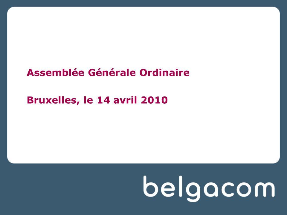 Assemblée Générale Ordinaire Bruxelles, le 14 avril 2010