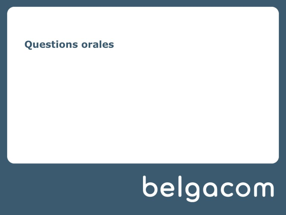 Questions orales