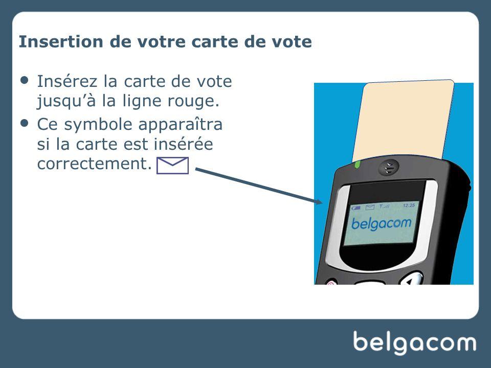 Insertion de votre carte de vote Insérez la carte de vote jusquà la ligne rouge.