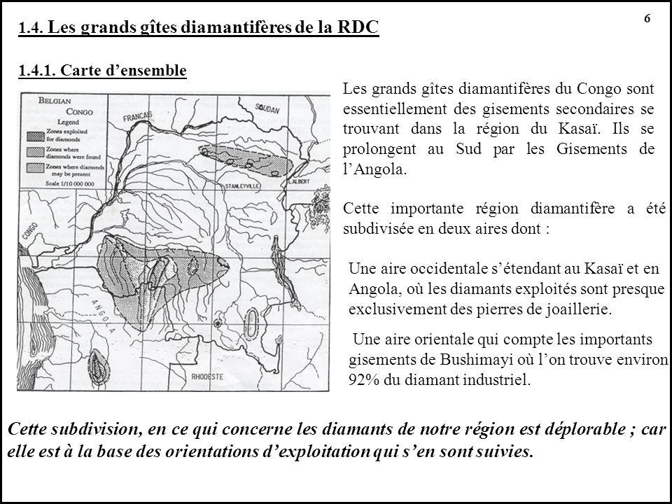 1.4. Les grands gîtes diamantifères de la RDC 1.4.1. Carte densemble Les grands gîtes diamantifères du Congo sont essentiellement des gisements second